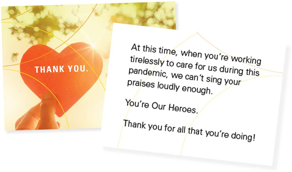 "Thank you Card with the back saying ""At this time, when you're working tirelessly to care for us during this pandemic, we can't sing your praises loudly enough. You're Our Heroes. Thank you for all that you're doing!"""